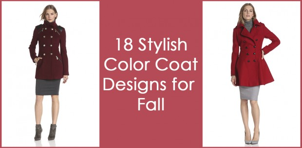18 Stylish Color Coat Designs for Fall (0)