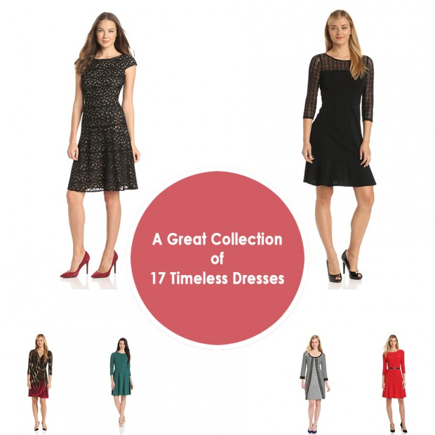 A Great Collection of 17 Timeless Dresses