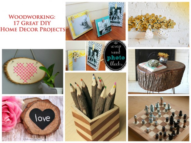 Woodworking: 17 Great DIY Home Decor Projects