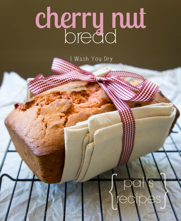 Cherry Nut Bread | 25+ Quick Bread Recipes (No Yeast Required)