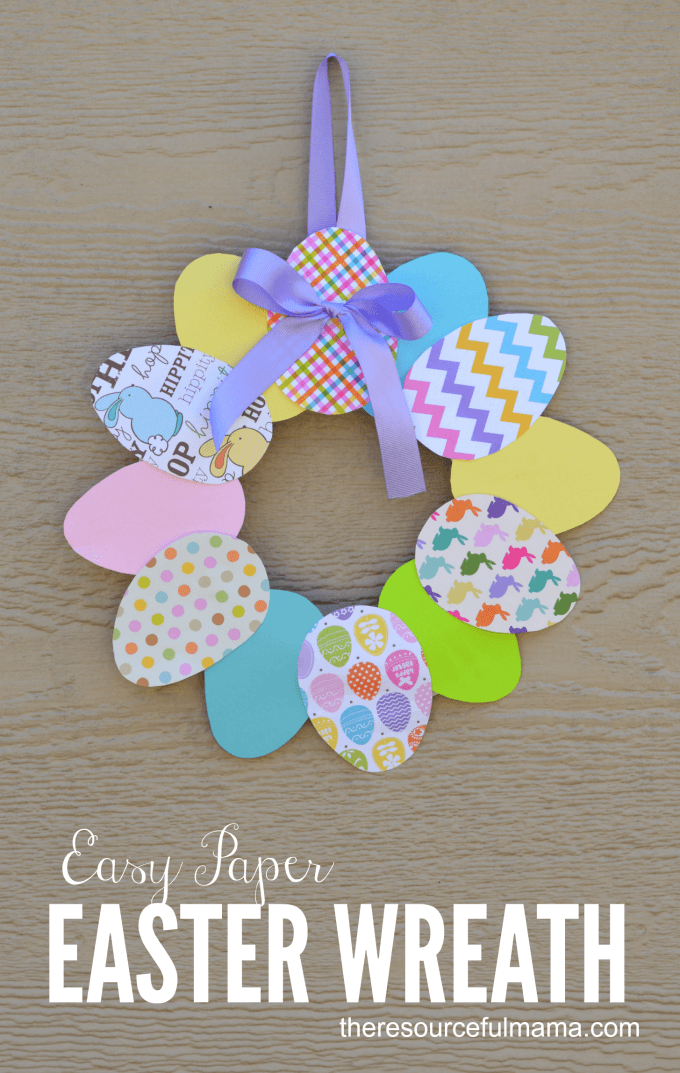 Easter egg Easter wreath + 25 Easter Crafts for Kids - Fun-filled Easter activities for you and your child to do together!