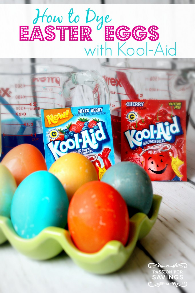 How to dye Easter Eggs with Kool-Aid | 25+ ways to decorate Easter Eggs