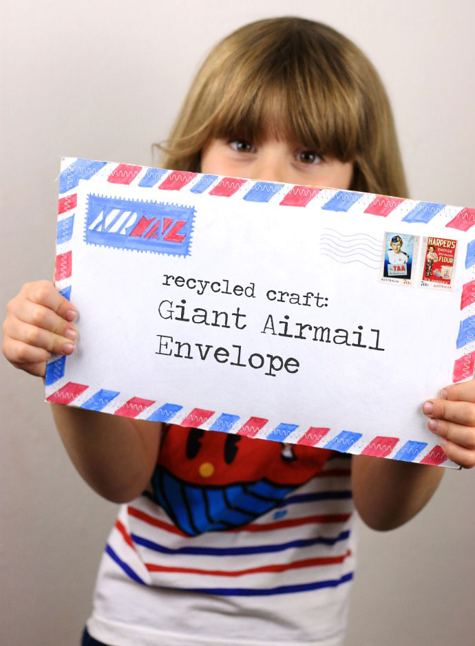 Recycled Craft : Giant Airmail Envelope