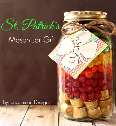 St. Patricks Day Mason Jar Gift with free printable lucky tag | 25+ Rainbow crafts, food and more
