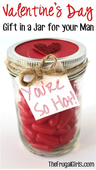 Valentine's Day Gift in a Jar | 25+ Sweet Gifts for Him for Valentine's Day