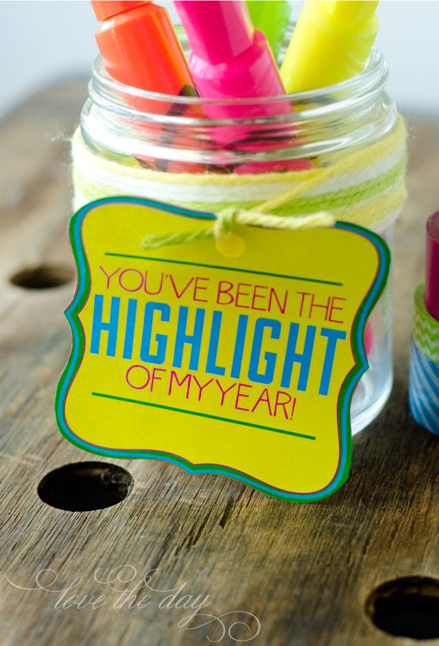 You're The Highlight Of My Year | 25+ teacher appreciation week ideas