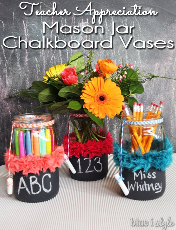 Teacher Appreciation Mason Jar Chalkboard Vases + 25 Handmade Gift Ideas for Teacher Appreciation - the perfect way to let those special teachers know how important they are in the lives of your children!